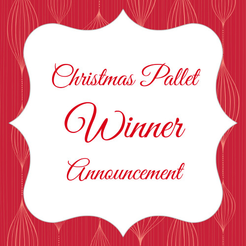Christmas Pallet Winner Announcement!!