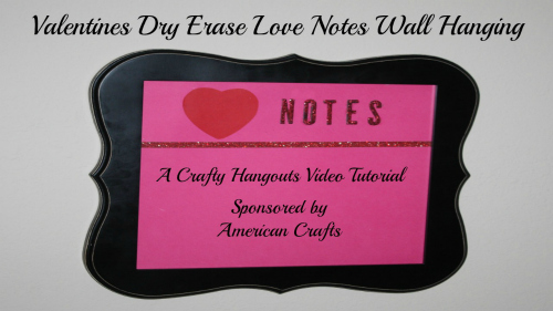 crafty valentines hangout video feature 500