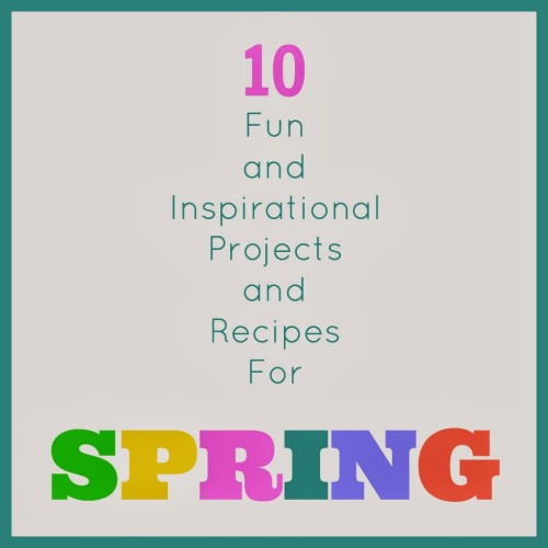 10 Spring Projects