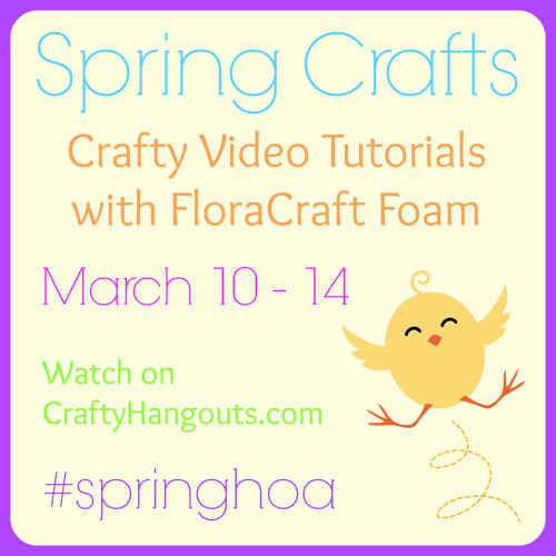 Spring Crafts Google Hangout Video Tutorials