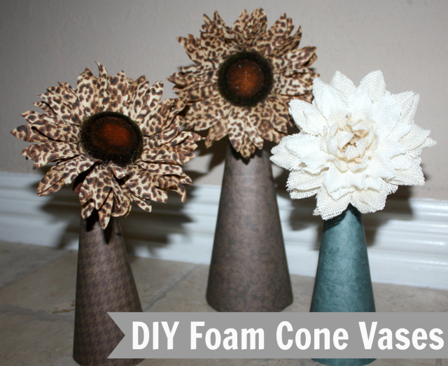 Simple DIY Foam Cone Vases