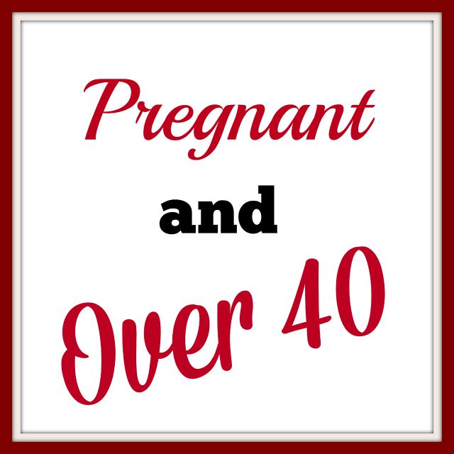 Pregnant and over 40 640