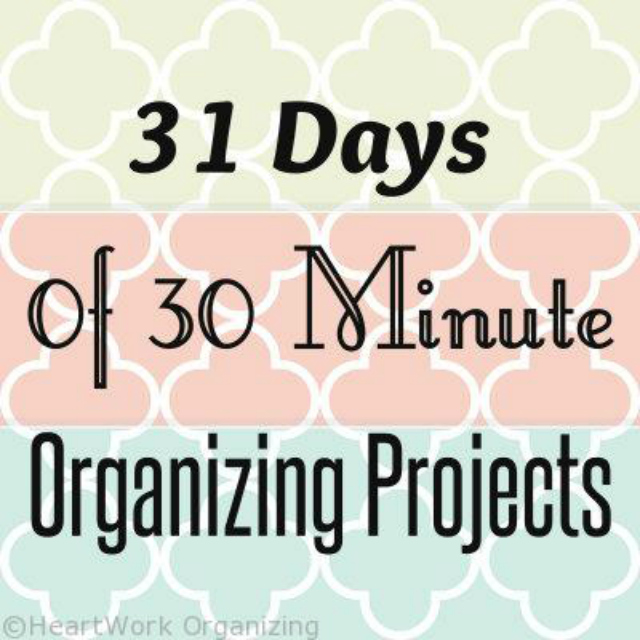 31-days-of-30-minute-organizing-projects