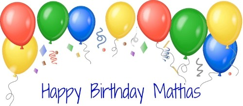 Happy Birthday Mattias