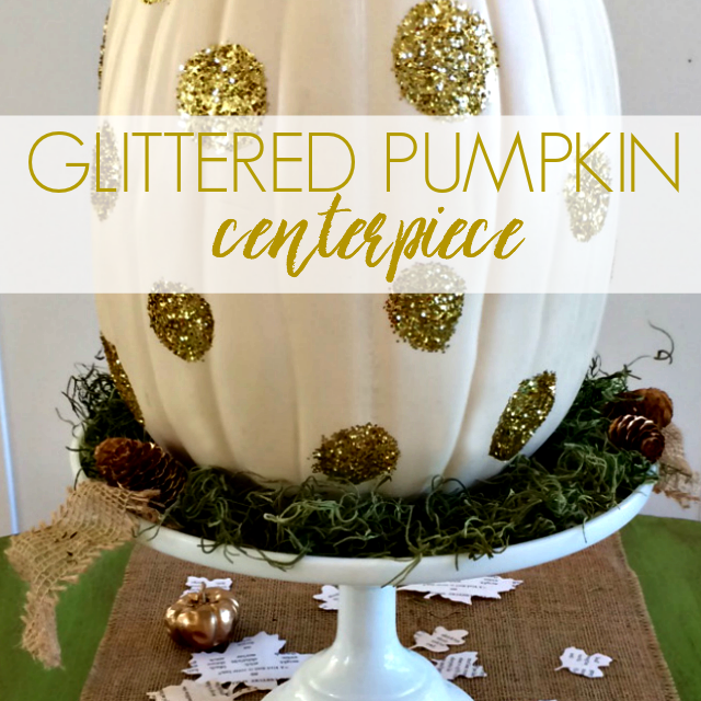 glittered-pumpkin-centerpiece